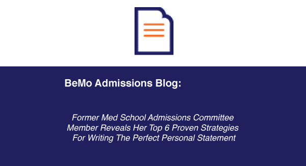 Amcas personal statement: tips from former adcom in bemoВ®